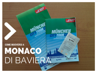 Come muoversi a Monaco di Baviera con la City Tour Card