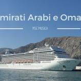 Crociera negli Emirati Arabi e Oman con MSC Musica