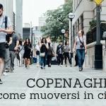 Copenaghen come muoversi in citta