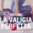 Come fare la valigia intelligente – la valigia perfetta