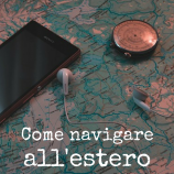 Connessione internet all'estero: come fare?