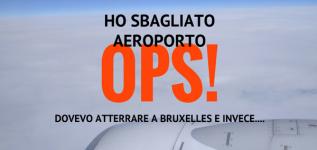 Aeroporto sbagliato: anche i Travel Blogger sbagliano…