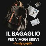 bagaglio-ideale-per-viaggi-brevi
