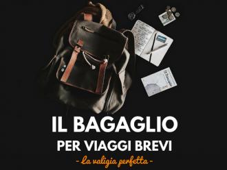 Bagaglio ideale per viaggi brevi – la valigia perfetta