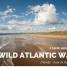 Wild Atlantic Way: 5 suggerimenti per pianificare il tuo itinerario in Irlanda