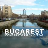Come spostarsi a Bucarest: a piedi, metro, taxi o Uber?