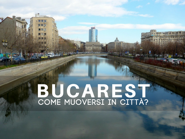 Come spostarsi a Bucarest