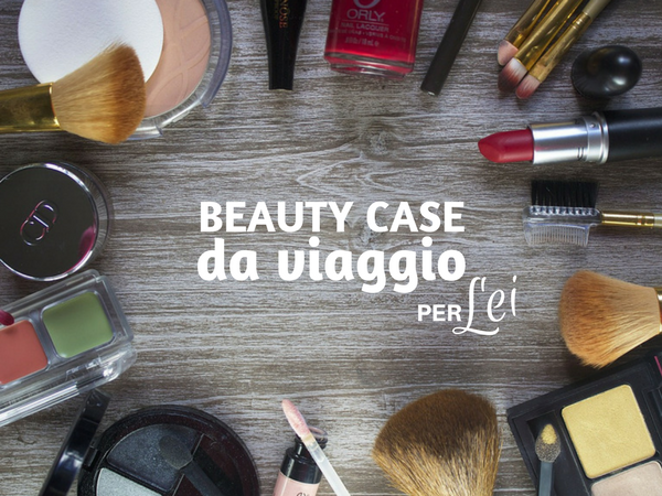 beauty case da viaggio
