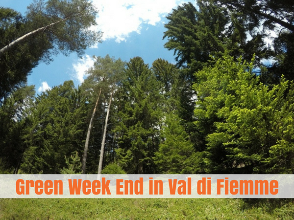 Green WeekEnd Val di Fiemme
