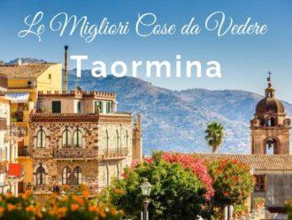 Cosa Vedere a Taormina in 1 Giorno e Cosa Fare la Sera