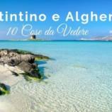 Stintino e Alghero: le 10 Cose da non Perdere